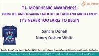 Morphemic Awareness: From the Anglo Saxon Layer to the Latin and Greek Layer.  It's Never to Early to Begin.